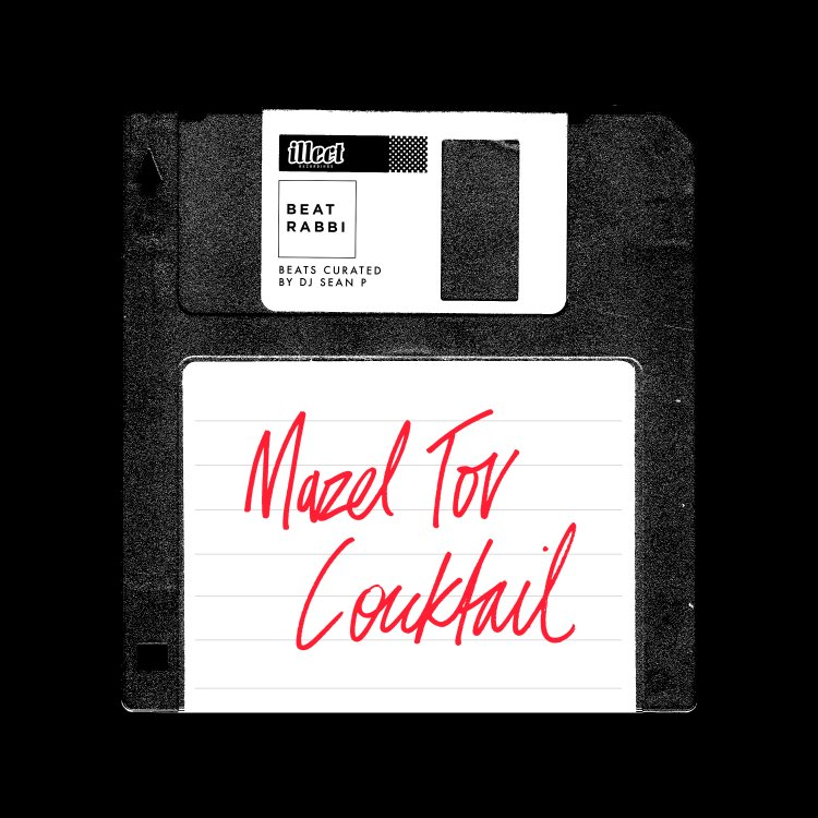 Beat Rabbi - Mazel Tov Cocktail