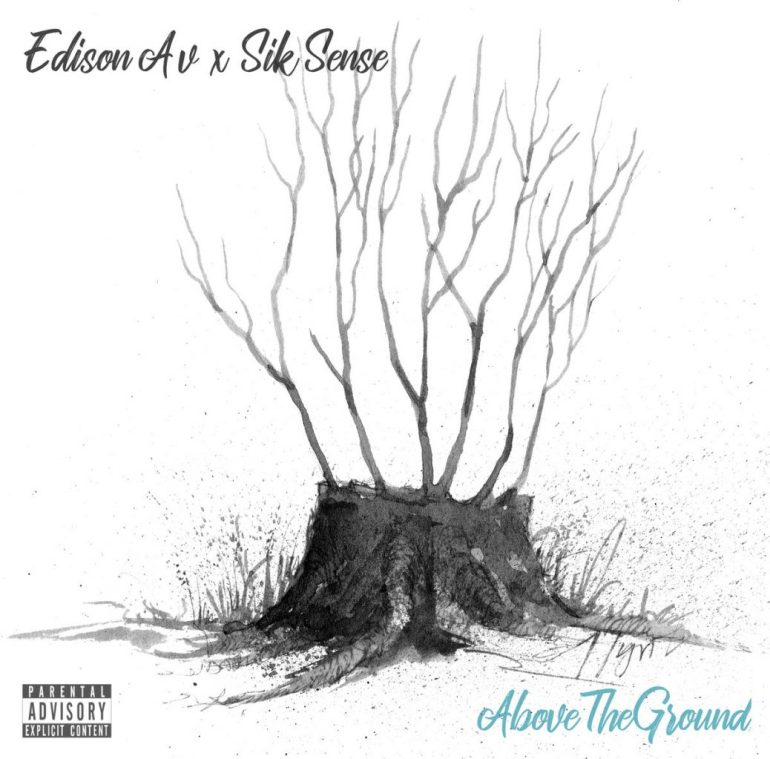 Edison Av x Sik Sense -  Above the Ground