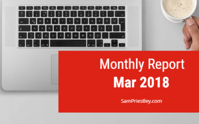 My Monthly Report – March 2018