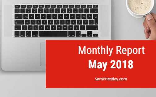 My Monthly Report – May 2018