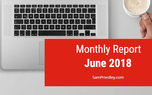 My Monthly Report – June 2018