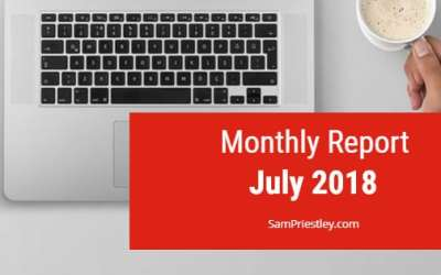 My Monthly Report – July 2018