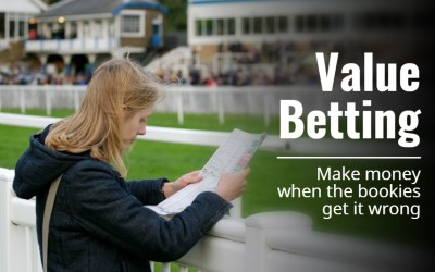Value Betting – How To Make Money When The Bookies Get It Wrong