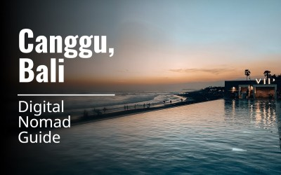 Canggu Bali: The Ultimate Digital Nomad Guide