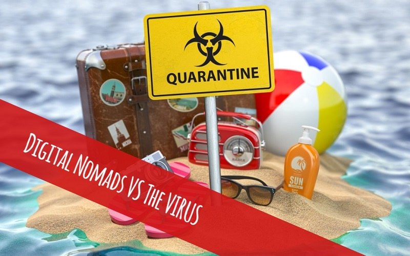 Digital Nomads Are In The Best Position To Weather The Pandemic