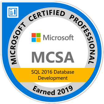 Microsoft Certified Professional, MCSA, SQL 2016 Database Development Earned 2019