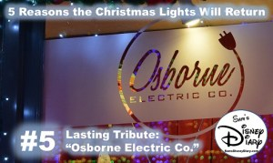 Why the Christmas Lights will be back at Hollywood Studios Reason #5: Osborne Electric Co.