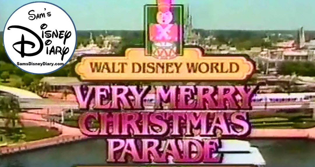 Christmas Day Parade.101 1987 Walt Disney World Christmas Day Parade Sams