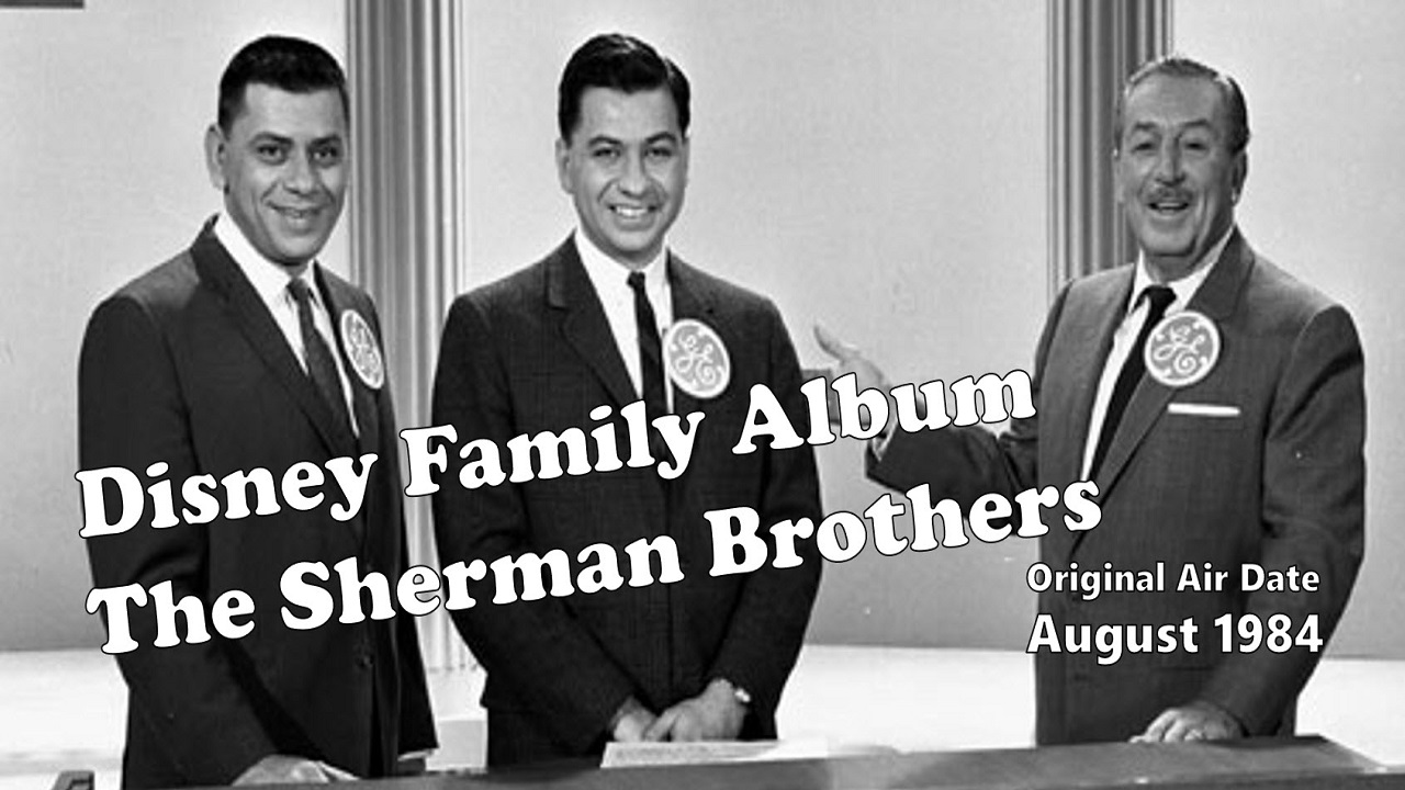Disney Family Album #3 - Sherman Brothers - Originally Aired August 1984