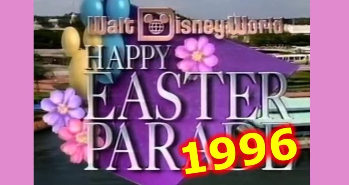 1996 Walt Disney World Easter Parade