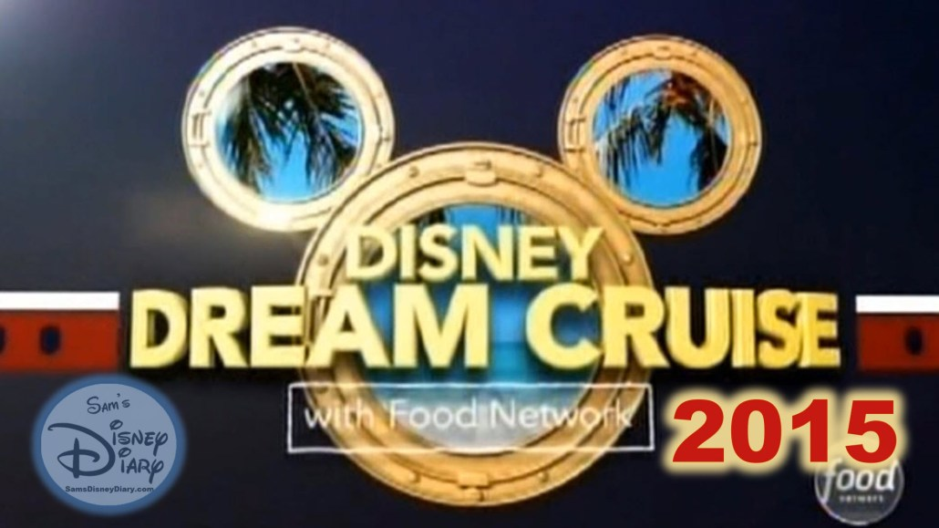 Disney Dream Cruise, with the Food Network (2015)