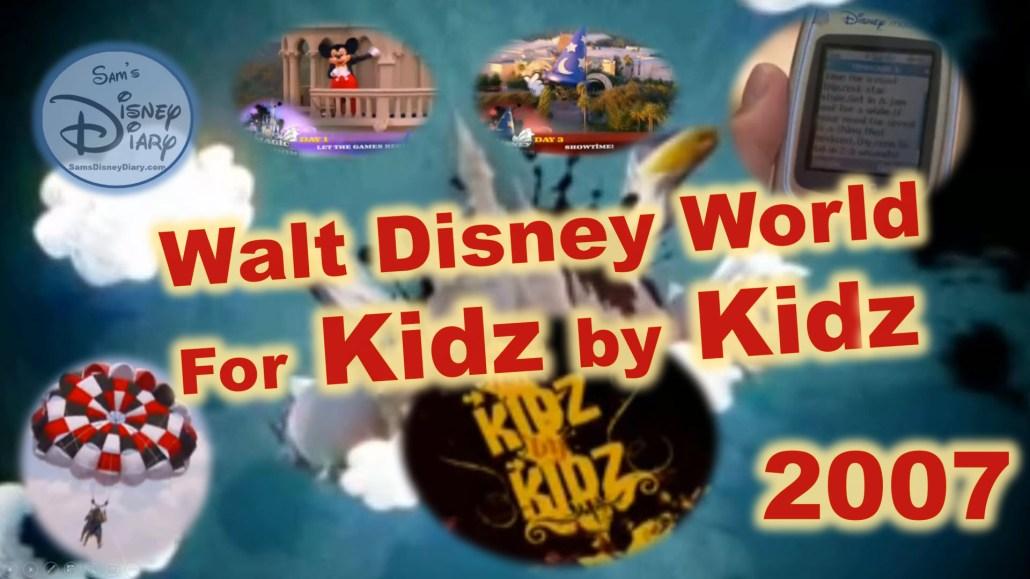 Walt Disney World: For Kidz by Kidz (2007)
