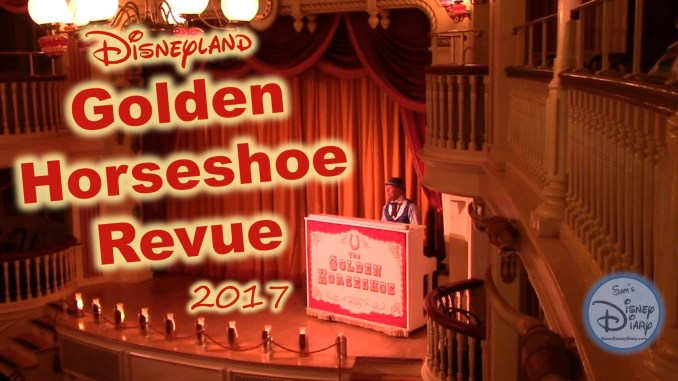 The Golden Horseshoe Revue Full Show 2017