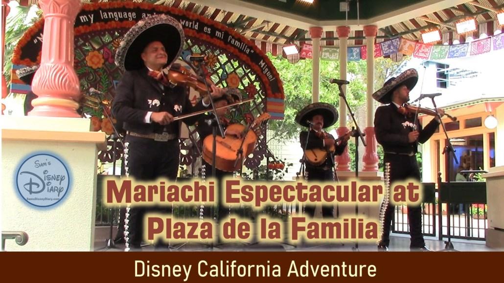 Mariachi Espectacular Plaza de la familia Disney California Adventure