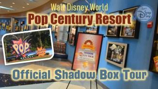 Walt Disney World Pop Century Resort Shadow Box Tour - Official Full Tour