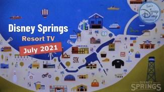Disney Springs on Walt Disney World Resort TV (July 2021)