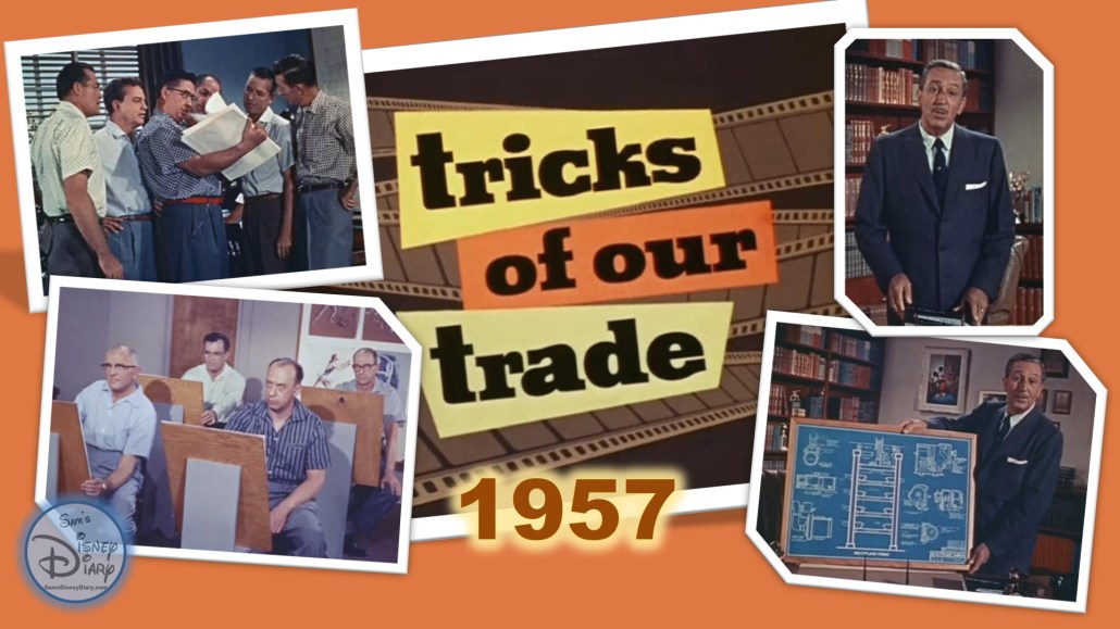 Tricks of our Trade (1957) In this episode of Walt Disney Disneyland which originally aired February 13, 1957, Walt takes us on a behind-the-scenes look at how animation is created