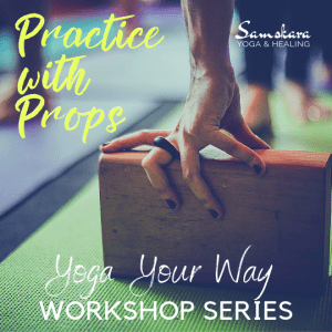 Yoga your way workshop series props dulles ashburn sterling