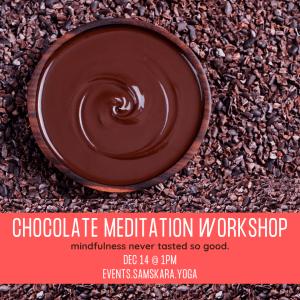 Chocolate Meditation Workshop sterling dulles ashburn herndon chantilly leesburg