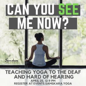 Deaf hard of hearing yoga teacher training workshop ashburn dulles sterling loudoun dcyoga