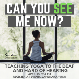Deaf hard of hearing yoga teacher training workshop ashburn dulles sterling loudoun dcyoga