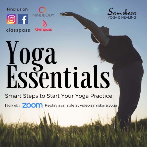 yoga essentials beginner yoga online workshop samskara yoga dulles ashburn