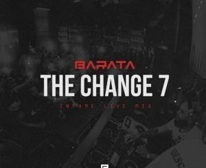 Barata – TheChange7# (Infame Live Mix) [MIXTAPE]samsonghiphop