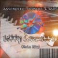 Asserdeep & TopSoul & Jade – Litty Committee (Main Mix)samsonghiphop