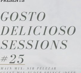 Buder Prince – Gosto Delicioso Sessions 25 Guest Mix 2019 (MIXTAPE)samsonghiphop