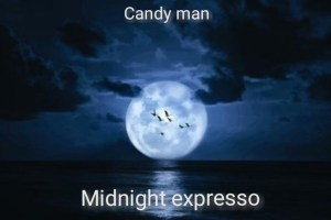 Candy Man – Midnight Expresso