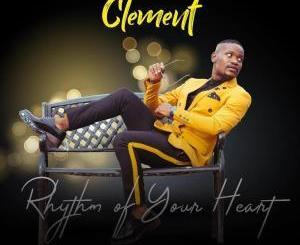 Clement – Rhythm Of Your Heart (Audio download)