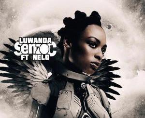 Senzo C feat. Nelo – Luwanda (Oscar P Afro Rebel Mix)