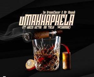Six DreamChaser & Mr Mnandi – uMakhaphela (feat. uBiza Wethu & Mr Thela & Sheshamore)