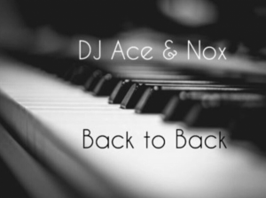 DJ Ace & Real Nox – Back to Back(Audio)