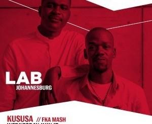 KUSUSA – Live in The Lab Johannesburg(Audio)
