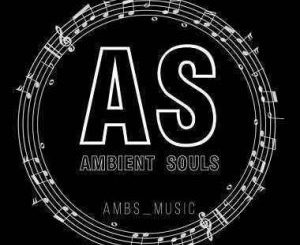 Ambient Souls – Blissful Day (Revisit)