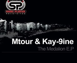 Mtour & Kay-9ine – The Medalion [EP]
