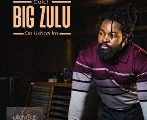 Big Zulu – Unqonqoshe Wonqonqoshe (Cover Artwork + Tracklist) (Album)