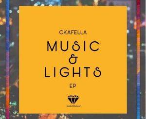 DJ Ckafella – Music & Lights [EP]