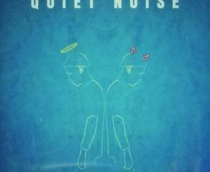 Mass The Difference – Quiet Noise