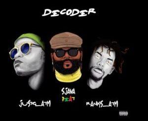 Sjava – Decoder Ft. Ranks ATM & Just G [Audio]