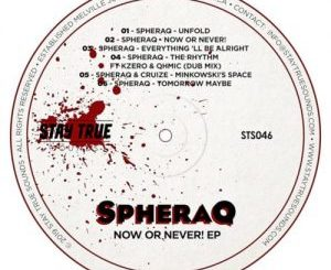 SpheraQ – Now Or Never! [EP]