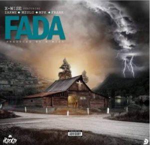 X-Wise – Fada Ft. Zakwe, Mpk, Frank & Mzulu [Audio]