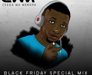 Ceega – Black Friday Special Mix Vol.3 (Mixtape)