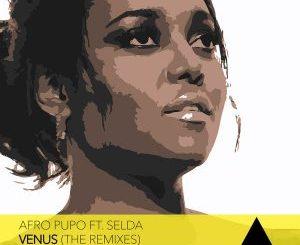 Afro Pupo, Selda – Venus (Dee Cee Remix) (Audio)