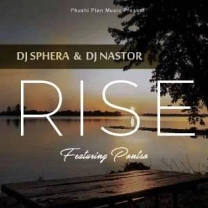 DJ Sphera & DJ Nastor – Rise Ft. Pontso