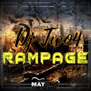 DJ Two4 – Rampage [EP]