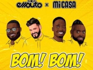 Ellputo & Mi Casa – Bom Bom [Audio]
