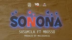 Susumila – Sonona Ft. Mbosso [Audio]