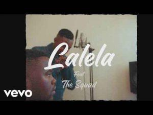 MFR Souls ft The Squad – Lalela [VIdeo]